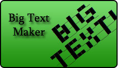 Big Text Maker